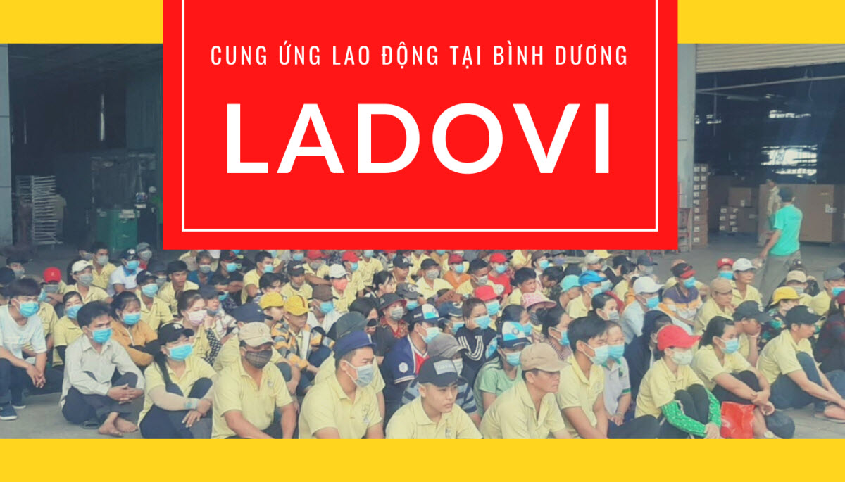 Dịch vụ cung ứng lao động tại Bình Dương Ladovi